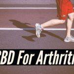 CBD For Arthritis